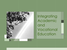 Integrating Academic and Vocational Education