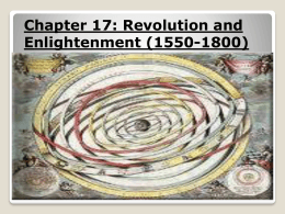 Chapter 17: Revolution and Enlightenment (1550