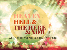 Heaven's Global Purpose
