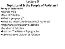 Land & the People of Pakistan