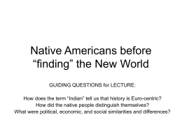 "Native Americans before ""finding"" the New World"