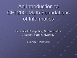An Introduction to CPI 200: Math Foundations of Informatics