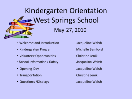 Kindergarten Orientation West Springs School