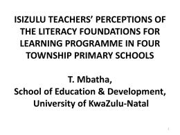 ISIZULU TEACHERS' PERCEPTIONS OF THE …