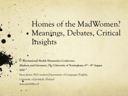 Homes of the MadWomen? Meanings, Debates, Critical …