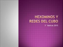 HEXOMINOS Y REDES DEL CUBO