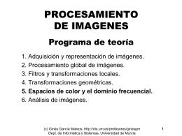 TEMA 5. Espacios de Color y el Dominio Frecuencial
