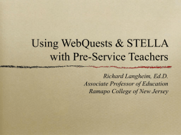 Using WebQuests & STELLA with Pre
