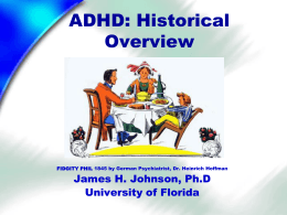 ADHD: An Historical Overview