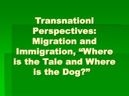 "Migration and Immigration: ""Where is the Tale and Where …"