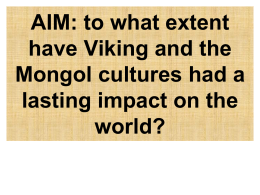 AIM: To what extent did the Vikings and the Mongols have …