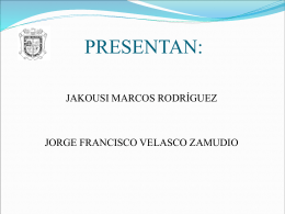 PRESENTAN: - Repositorio Institucional de la Universidad