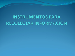 INSTRUMENTOS PARA RECOLECTAR INFORMACION