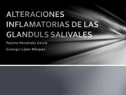 ALTERACIONES INFLAMATORIAS DE LAS GLANDULS …
