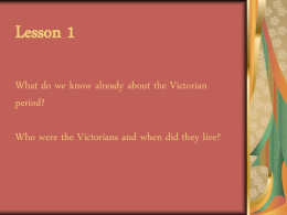 The Victorians - Primary Resources