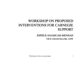 WORKSHOP ON PROPOSED INTERVENTIONS FOR …
