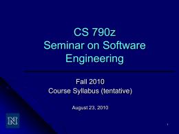 CS 790z SSE - Spring 2010