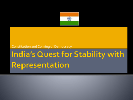 India's Quest for Stability with Representation
