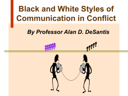 Black and White Styles of Communictaion in Conflict