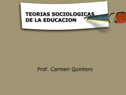 TEORIAS SOCIOLOGICAS DE LA EDUCACION