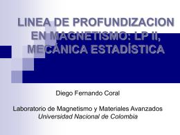 LINEA DE PROFUNDIZACION EN MAGNETISMO: LP II, …