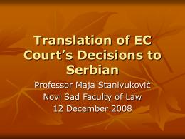 Purpose of translation: - University of Belgrade