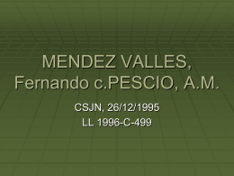 MENDEZ VALLES, Fernando c.PESCIO, A.M.