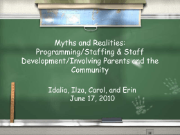 Myths and Realities: Programming/Staffing & Staff