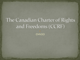 The Canadian Charter of Rights and Freedoms (CCRF)