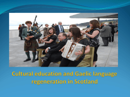 Cultural education and Gaelic language regeneration in