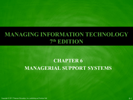 Ch 6 - Managerial Support Systems