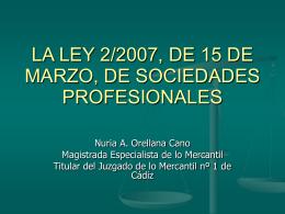 LA LEY 2/2007, DE 15 DE MARZO, DE SOCIEDADES …