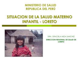 SITUACION DE LA SALUD MATERNO INFANTIL LORETO