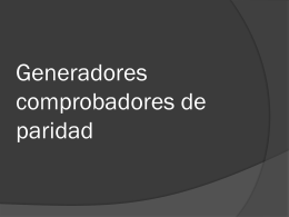 Generadores comprobadores de paridad