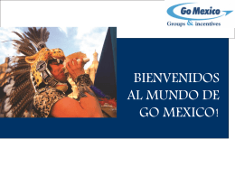 Diapositiva 1 - Go Mexico Groups&Incentives