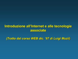Introduzione all'Internet e alle tecnologie associate