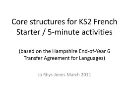 Core structures for KS2 French (based on the Hampshire …