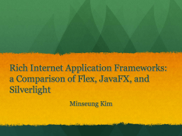 Rich Internet Application Frameworks: a Comparison of
