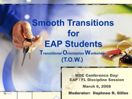 Smooth Transitions for EAP Student