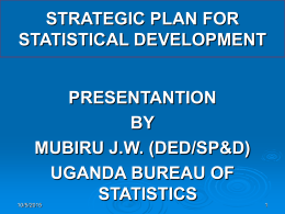 STRATEGIC PLAN FOR STATISTICAL DEVELOPMENT