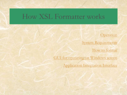 How XSL Formatter works