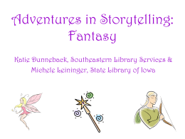Adventures in Storytelling: Fantasy