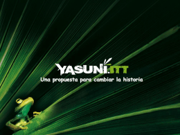 Yasuni-ITT Initiative A proposal to change history