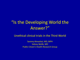 The Third World as Guinea Pig? Unethical clinical trials