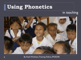 Using Phonetics - Kuala Terengganu Fellows 2012