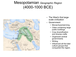 Mesopotamia, c. 4000-1000 B.C.E. (Bronze Age)