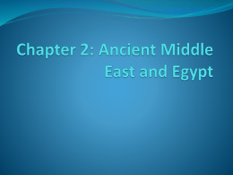Chapter 1: Ancient Middle East and Egypt