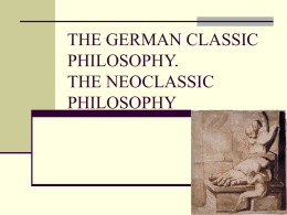 THE GERMAN CLASSIC PHILOSOPHY. THE NEOCLASSIC …
