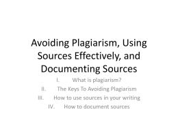 Avoiding Plagiarism and Documenting Sources