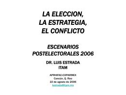 LA ELECCION, LA ESTRATEGIA, EL CONFLICTO …
